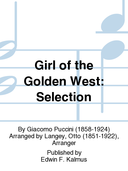 Girl of the Golden West: Selection