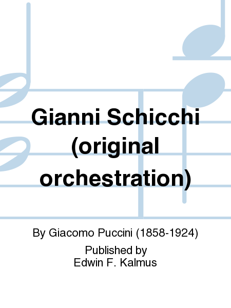 Gianni Schicchi (original orchestration)