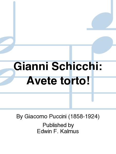 Gianni Schicchi: Avete torto!