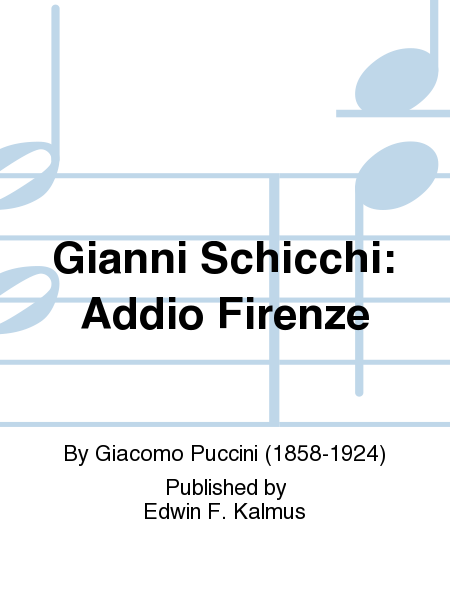 Gianni Schicchi: Addio Firenze