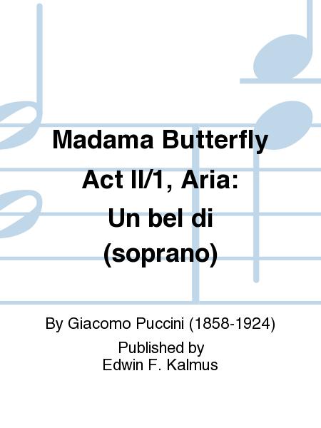 Madama Butterfly Act II/1, Aria: Un bel di (soprano)