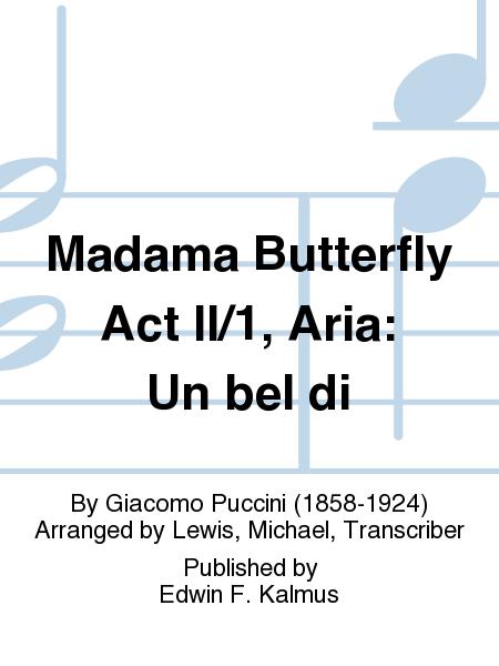Madama Butterfly Act II/1, Aria: Un bel di