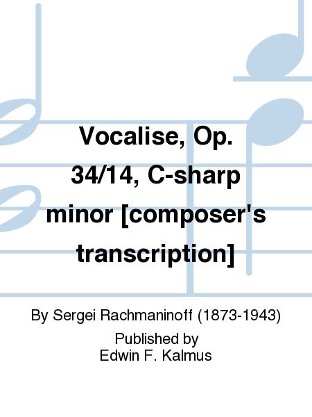 Vocalise, Op. 34/14, C-sharp minor [composer's transcription]
