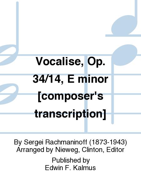 Vocalise, Op. 34/14, E minor [composer's transcription]
