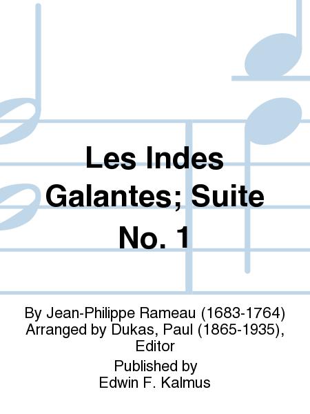 Les Indes Galantes; Suite No. 1
