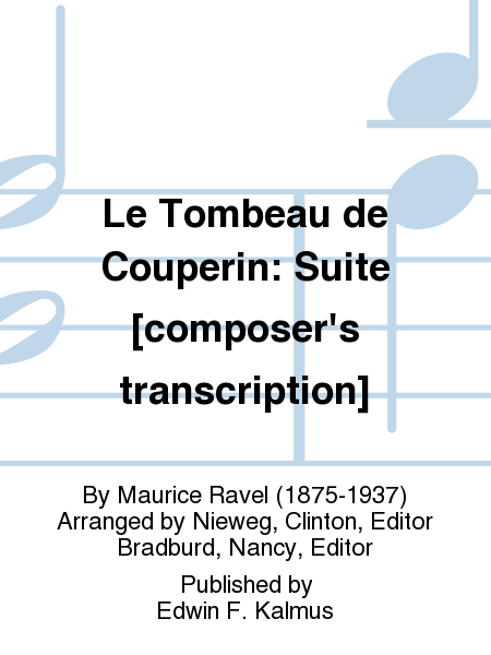 Le Tombeau de Couperin: Suite [composer's transcription]