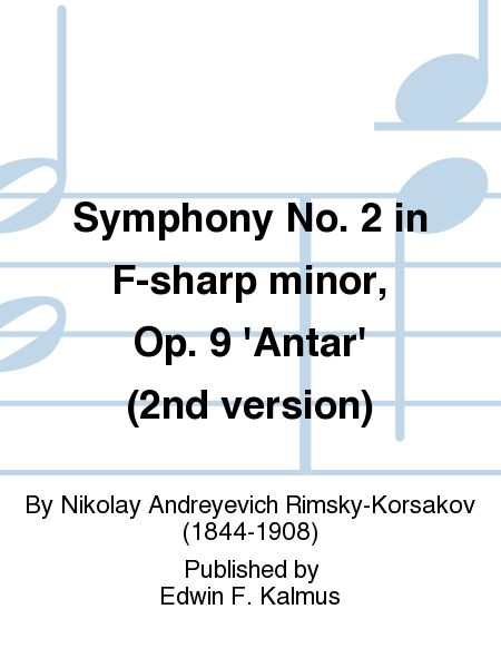 Symphony No. 2 in F-sharp minor, Op. 9 'Antar' (2nd version)