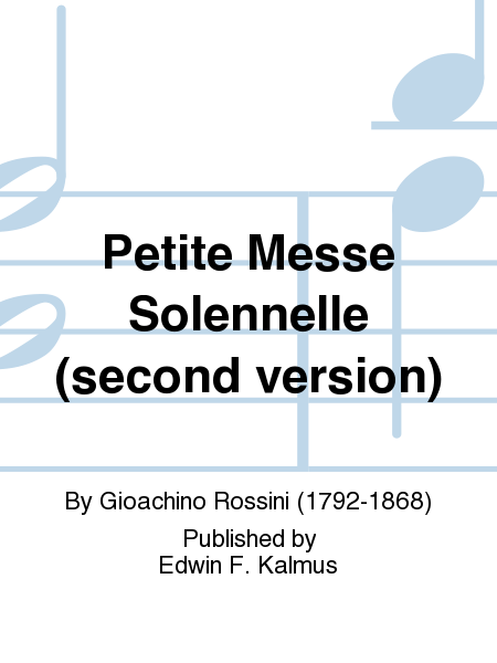 Petite Messe Solennelle (second version)