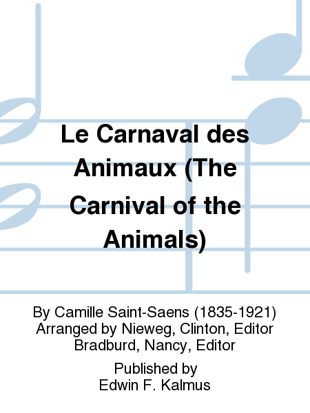 Le Carnaval des Animaux (The Carnival of the Animals)
