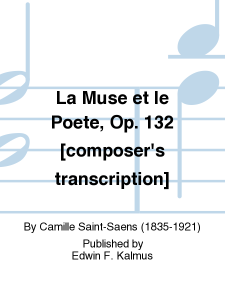 La Muse et le Poete, Op. 132 [composer's transcription]