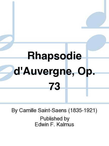 Rhapsodie d'Auvergne, Op. 73