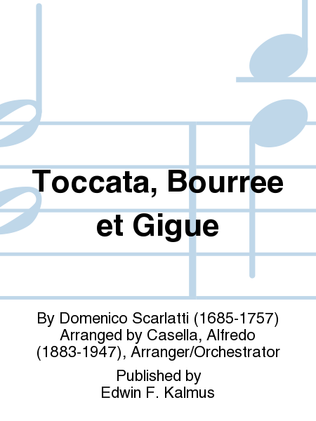 Toccata, Bourree et Gigue