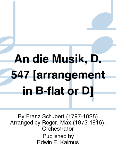 An die Musik, D. 547 [arrangement in B-flat or D]