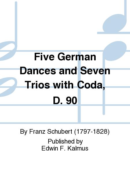 Five German Dances and Seven Trios with Coda, D. 90