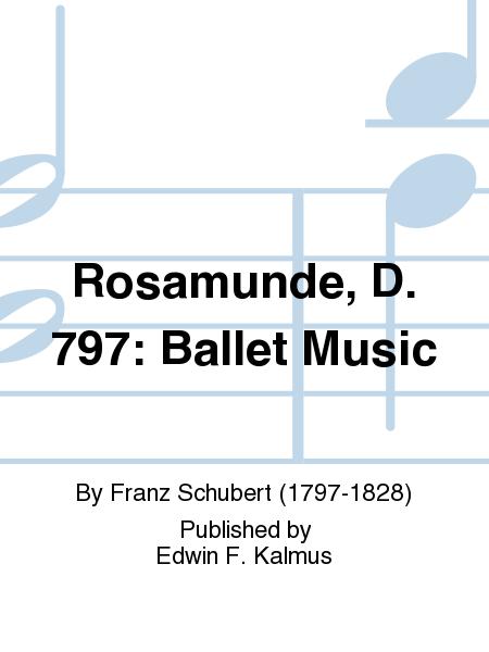 Rosamunde, D. 797: Ballet Music