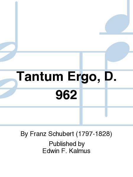 Tantum Ergo, D. 962