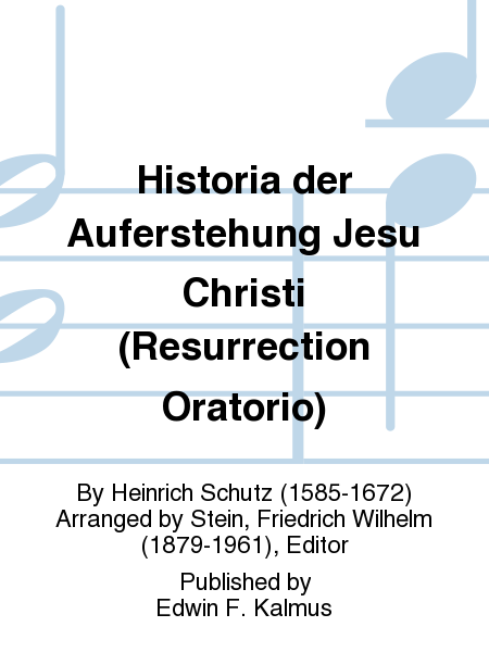 Historia der Auferstehung Jesu Christi (Resurrection Oratorio)