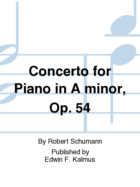 Concerto for Piano in A minor, Op. 54