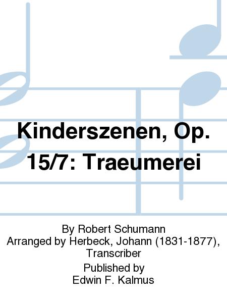 Kinderszenen, Op. 15/7: Traeumerei