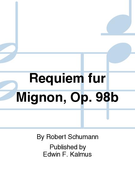 Requiem fur Mignon, Op. 98b