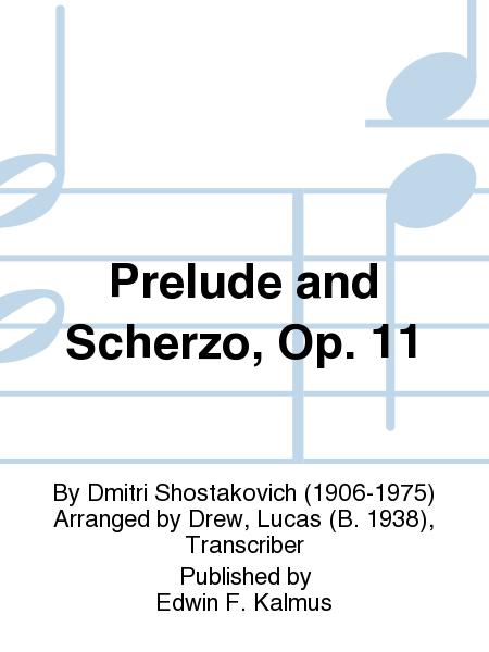 Prelude and Scherzo, Op. 11