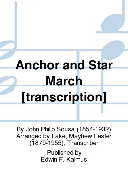 Anchor and Star March [transcription]