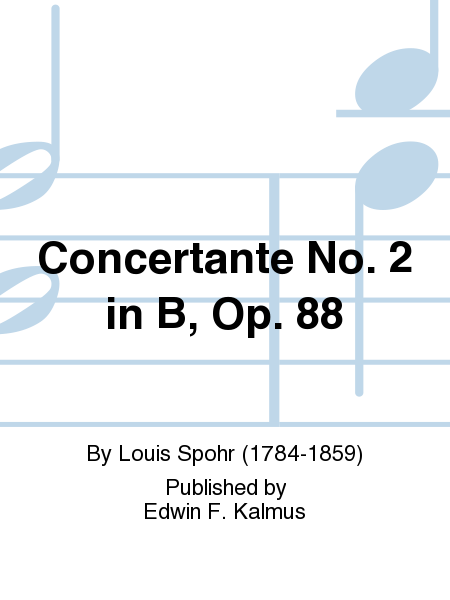 Concertante No. 2 in B, Op. 88