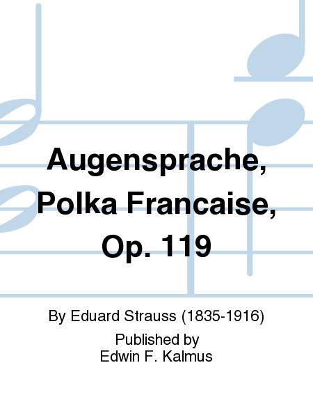 Augensprache, Polka Francaise, Op. 119