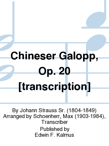 Chineser Galopp, Op. 20 [transcription]