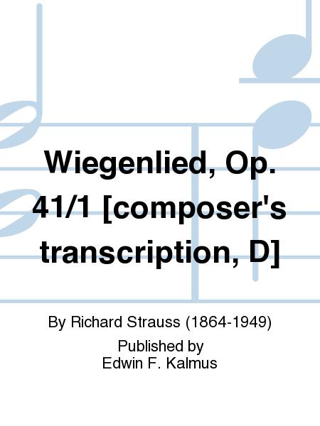 Wiegenlied, Op. 41/1 [composer's transcription, D]