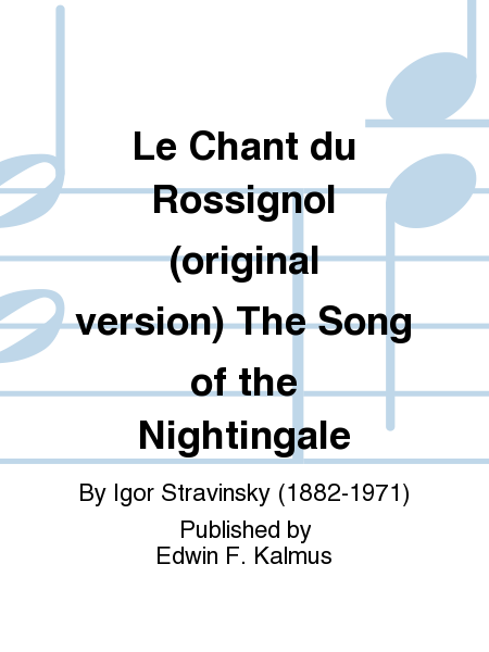 Le Chant du Rossignol (original version) The Song of the Nightingale