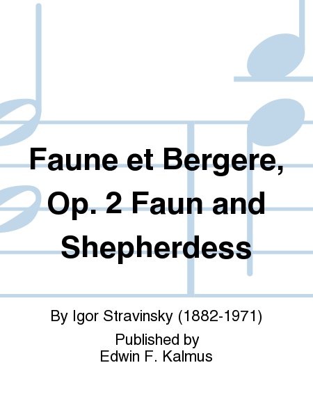 Faune et Bergere, Op. 2 Faun and Shepherdess