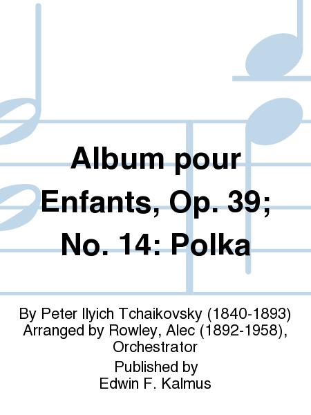 album pour enfants op 39 no 14 polka sheet music by. Black Bedroom Furniture Sets. Home Design Ideas
