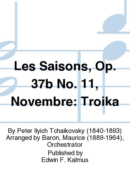 Les Saisons, Op. 37b No. 11, Novembre: Troika