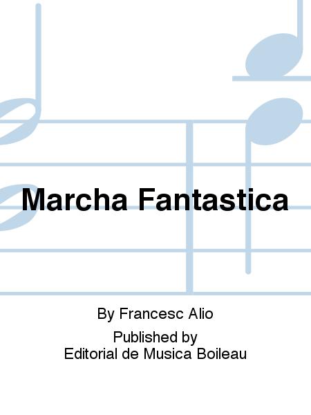 Marcha Fantastica