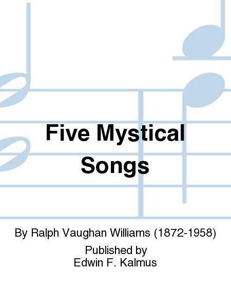 Five Mystical Songs