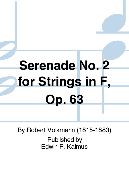 Serenade No. 2 for Strings in F, Op. 63