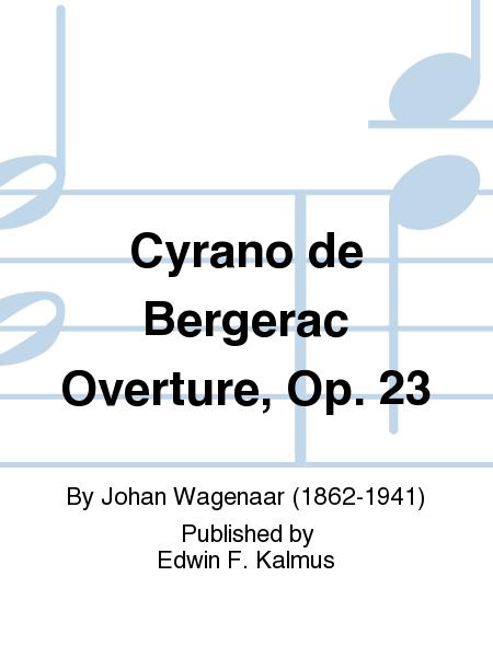 Cyrano de Bergerac Overture, Op. 23