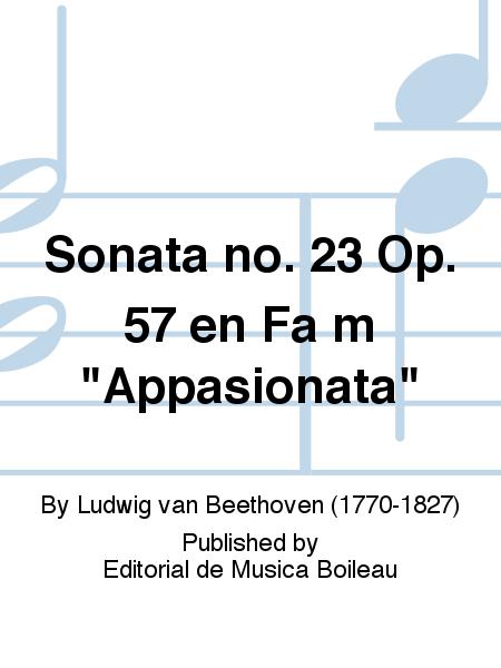 Sonata no. 23 Op. 57 en Fa m