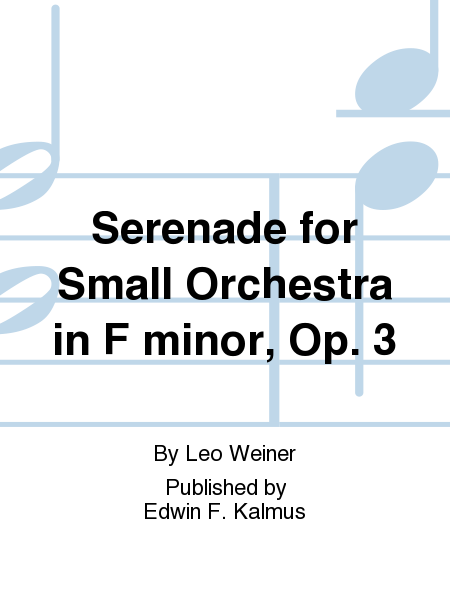 Serenade for Small Orchestra in F minor, Op. 3