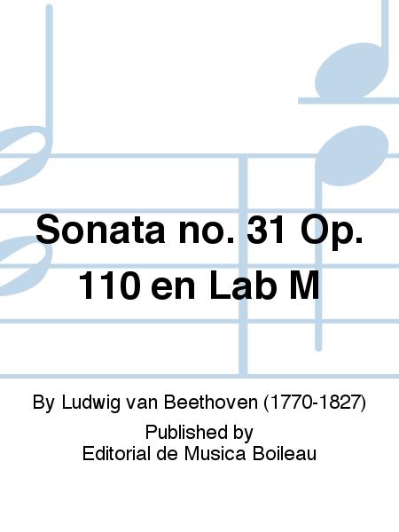 Sonata no. 31 Op. 110 en Lab M