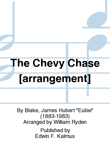 The Chevy Chase [arrangement]