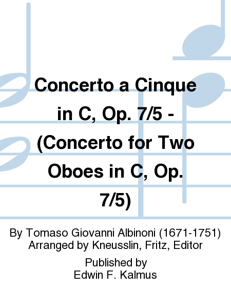 Concerto a Cinque in C, Op. 7/5 - (Concerto for Two Oboes in C, Op. 7/5)