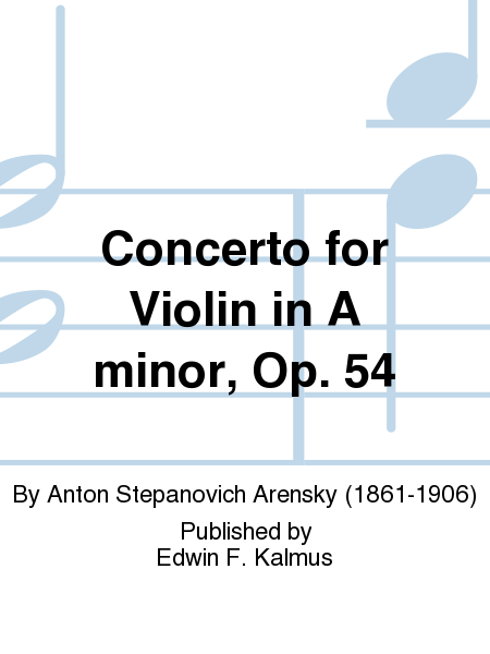 Concerto for Violin in A minor, Op. 54