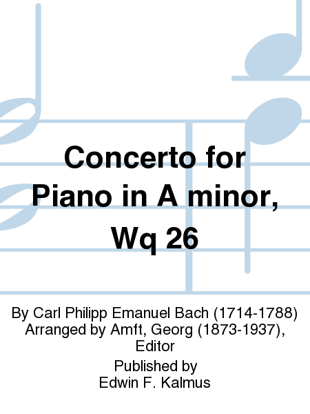 Concerto for Piano in A minor, Wq 26