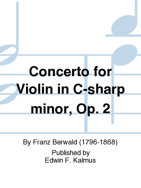 Concerto for Violin in C-sharp minor, Op. 2