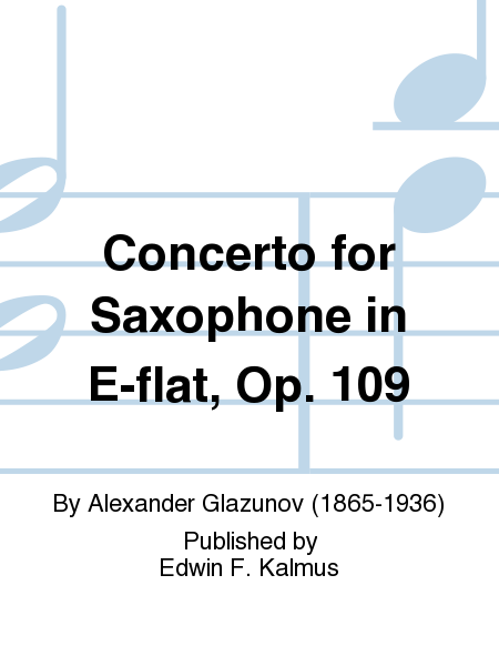 Concerto for Saxophone in E-flat, Op. 109