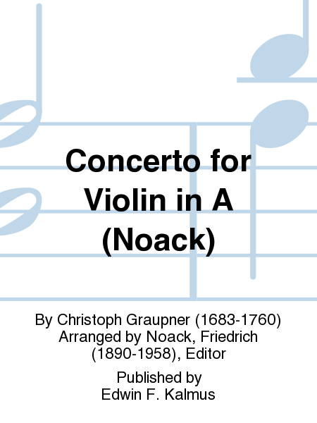 Concerto for Violin in A (Noack)