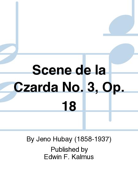 Scene de la Czarda No. 3, Op. 18