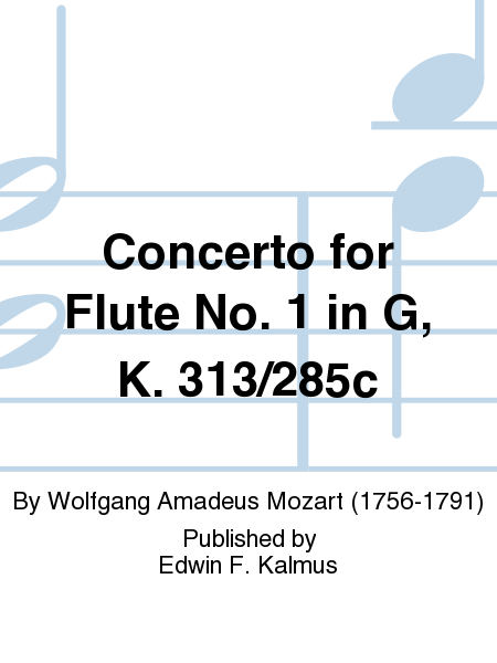 Concerto for Flute No. 1 in G, K. 313/285c